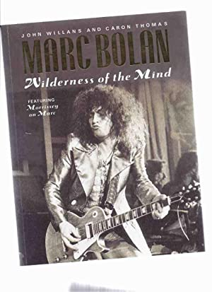Marc Bolan: Wilderness of the Mind, Featuring: Willans, John and