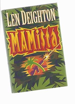 MAMista -by Len Deighton --a Signed Copy: Deighton, Len (signed)