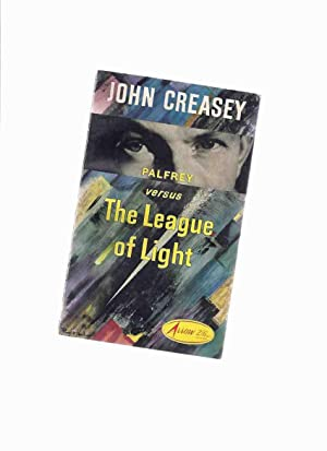 Palfrey vs The League of Light -a: Creasey, John as