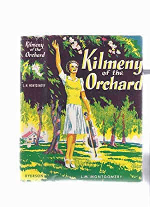 Kilmeny of the Orchard -by L M: Montgomery, Lucy Maud