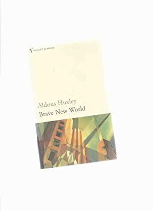an analysis of invention effects in brave new world by aldous huxley