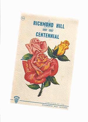 Richmond Hill Centennial - 1867 - 1967: No Author /