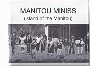Manitou Miniss ( Island of the Manitou: Wicken, Doug (signed)