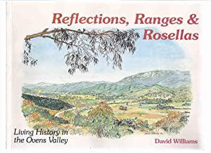 Reflections, Ranges and Rosellas: Living History in: Williams, David (signed)