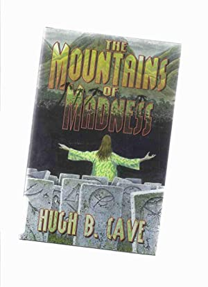 The Mountains of Madness ---a Signed Copy: Cave, Hugh B