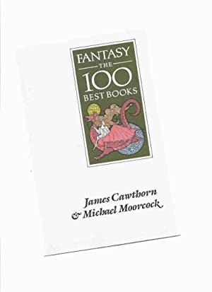 Fantasy: The 100 Best Books -by james: Cawthorn, James with