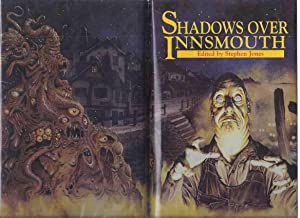 Shadows Over Innsmouth ---a Signed, Limited Edition: Jones, Stephen (editor)