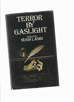 Terror By Gaslight (includes The Weird Woman;: Lamb, Hugh (ed.)(Robert