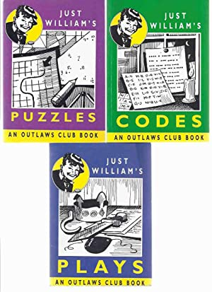 Just William's Codes ---with Puzzles ---with Plays: Crompton, Richmal (related)