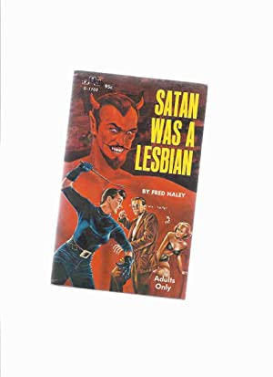 Satan Was a Lesbian ( Lesbian /: Haley, Fred (