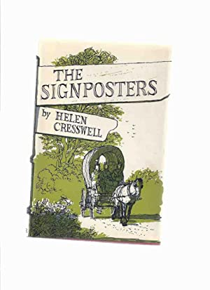 The Signposters -by Helen Cresswell --a signed: Cresswell, Helen (signed)
