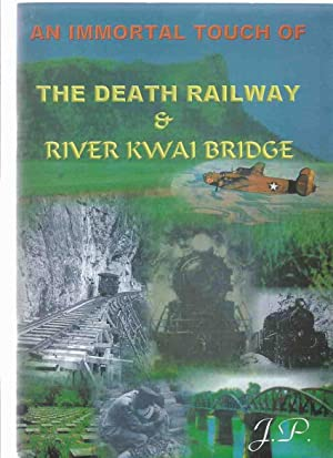 An Immortal Touch of The Death Railway: No Author /