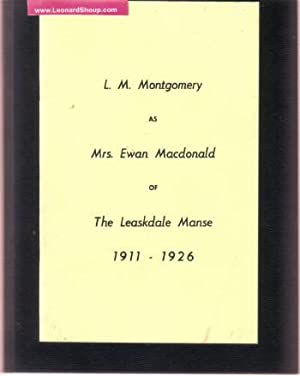 L M Montgomery as Mrs Ewan Macdonald: Clark, Mrs Harold