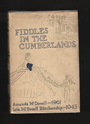 Fiddles in the Cumberlands: Amanda McDowell 1861-1865