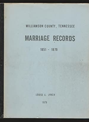 Marriage records, 1851-1879, Williamson County, Tennessee: Lynch, Louise Gillespie