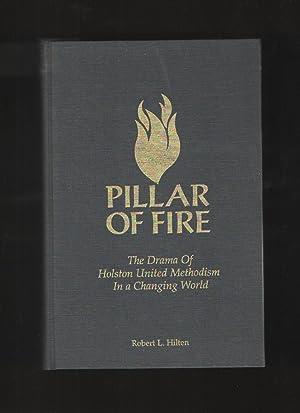 Pillar of Fire The drama of Holston: Hilten, Robert L