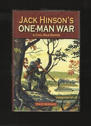 Jack Hinson's One-Man War, A Civil War: McKenney, Tom