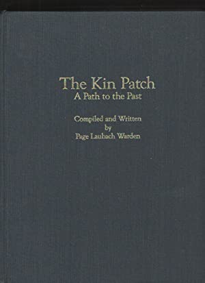 The kin patch A path to the: Warden, Page Laubach