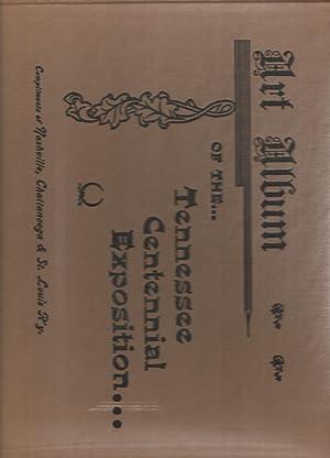 Art Album of the Tennessee Centennial and: Thuss, W. G.