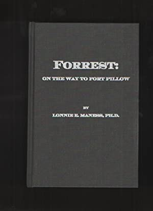 Forrest On the Way to Fort Pillow: Maness, Lonnie E.
