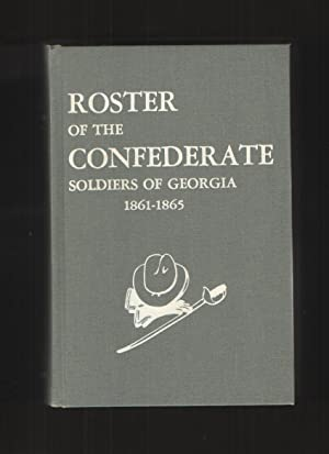 Roster of the Confederate Soldiers of Georgia: Henderson, Lillian (ed.)