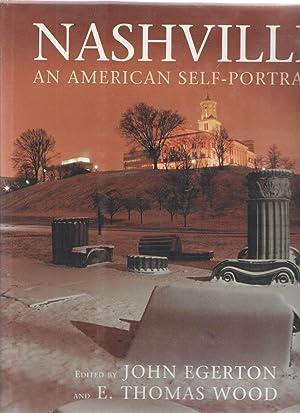 Nashville : An American Self-Portrait: Egerton, John (editor); Wood, E. Thomas (editor)