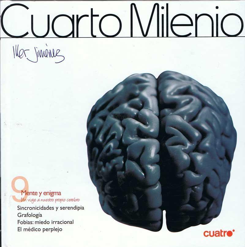 Cuarto Milenio Nº 9. Mente y enigma (Libro +...