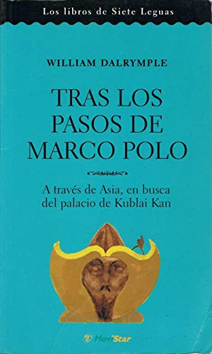 Tras los pasos de Marco Polo: William Dalrymple