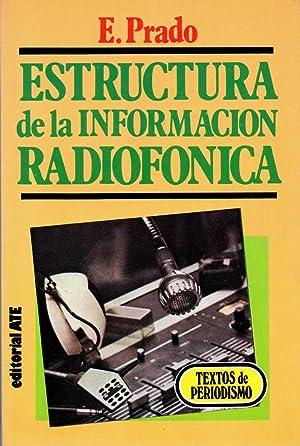 Estructura de la información radiofónica - Emilio