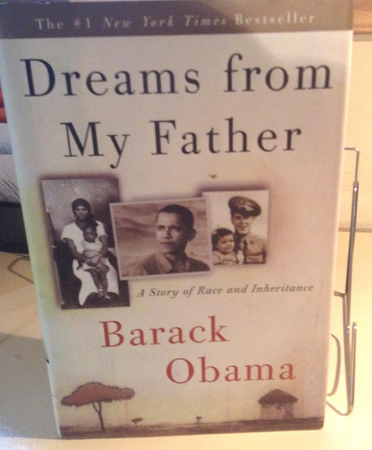 dreams of my father by barack Have you read this this is barack obama's book, dreams from my father this is the number one new york times best seller list out for a long time.