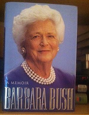 Barbara Bush: A Memoir **SIGNED BY Barabara: Bush, Barbara