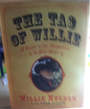The Tao of Willie: Nelson, Willie; Pipkin,