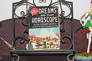 Your Dreams And Your Horoscope: Ned Ballantyne & Stella Coeli