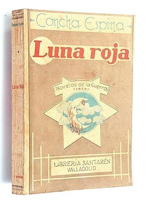 Luna roja : novelas de la revolución: Espina, Concha