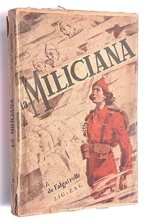 La miliciana: Falgairolle,Adolphe de