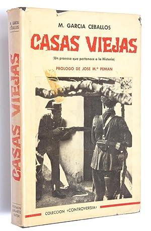 Casas viejas: (Un proceso que pertenece a la Historia): García Ceballos, Manuel