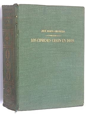 Los cipreses creen en Dios : Novela: Gironella, José Ma.