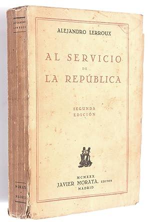 Al servicio de la república: Lerroux, Alejandro