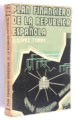 Plan financiero quinquenal de la República Española: López Tomás, José