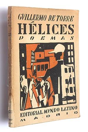 Hélices : poemas (1918-1922): Torre, Guillermo de