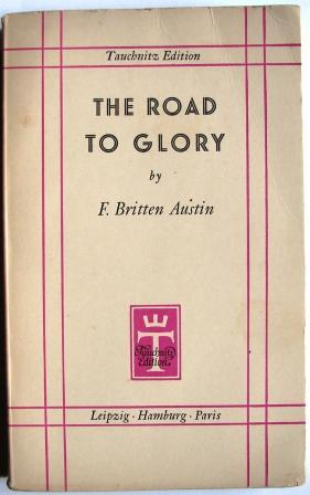 THE ROAD TO GLORY BRITTEN AUSTIN, F.