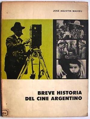 Breve Historia Del Cine Argentino: Mahieu, Jose G.