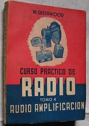 CURSO PRACTICO DE RADIO: AUDIO AMPLIFICACION: GREENWOOD, W.