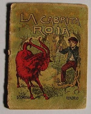 LA CABRITA ROJA - EDITORIAL CALLEJA, PRIMERA EPOCA.