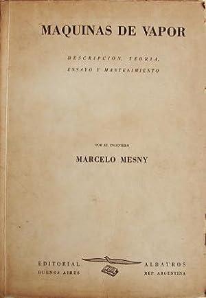 Maquinas De Vapor. Descripción, Teoria,Ensayo Y Mantenimieto: MESNY, MARCELO