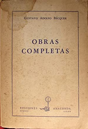 OBRAS COMPLETAS: BÉCQUER, GUSTAVO ADOLFO