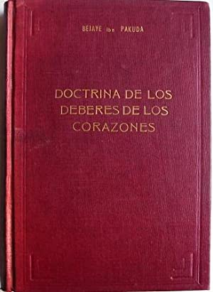 Doctrina De Los Deberes De Los Corazones: Bejaye Ibn Pakuda