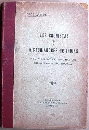 Los Cronistas E Historiadores De Indias Y: Cabral, Jorge