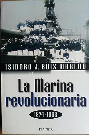 La Marina Revolucionaria: Ruiz Moreno, Isidoro