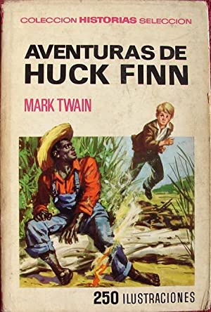 AVENTURAS DE HUCK FINN: TWAIN, MARK